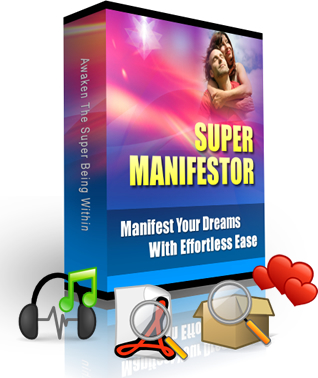 Instantly Download The Super Manifesting Program and Transform your Life Now!