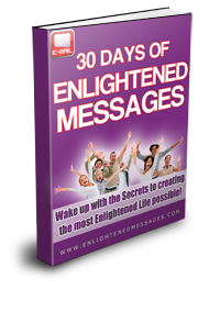 30 Days of Enlightened Messages for your Soul!